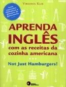 Aprenda Ingles Com As Receitas Da Cozinha Americana - Disal - 952436