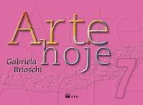 Arte Hoje 7 - Ftd - 952630