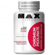 Chromium Picolinate 60 Cápsulas - Max Titanium - Natural - Max Titanium