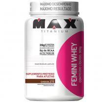 Femini Whey Pote 900g - Max Titanium - Chocolate - Max Titanium