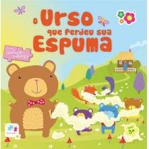 Livro Infantil Bebê Leitor - O Urso Que Perdeu sua Espuma Dican