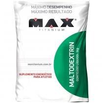 Maltodextrin 1kg - Max Titanium - Natural - Max Titanium