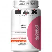 Max Shake Pote 400g - Max Titanium - Max Titanium