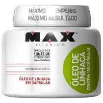 Óleo de Linhaça 100 Cápsulas - Max Titanium - Natural - Max Titanium