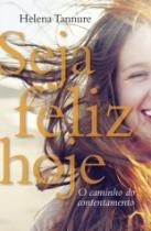 Seja Feliz Hoje - Mundo Cristao - 952420