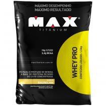 Whey PRO Refil 1,5kg - Max Titanium - Max Titanium