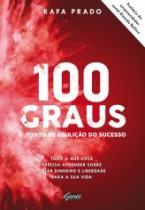 100 Graus - O Ponto Da Ebulicao Do Sucesso - Gente - 1