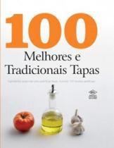 100 melhores e tradicionais tapas - Difusao cultural do livro