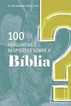 100 perguntas e respostas sobre a bíblia - Editora santuario