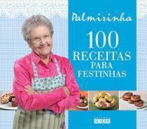 100 Receitas Para Festinhas - Alaude - 1
