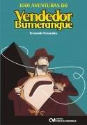 1001 Aventuras Do Vendedor Bumerangue - 1