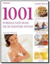 1001 formas naturais de se manter jovem - Publifolha