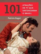 101 atracoes de tv que sintonizaram o brasil - Estacao brasil - gmt
