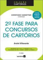 2ª Fase Para Concursos de Cartórios -  4ª Edição (2018) - Saraiva
