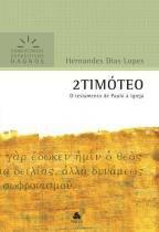 2 timoteo - comentarios expositivos - Hagnos