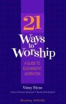 21 Ways to Worship - Ignatius press