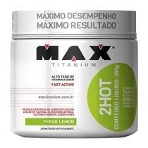 2hot 360g Limão Max Titanium -
