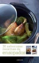 30 saborosas receitas de ensopados - Larousse do brasil