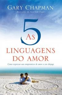 Livro - As cinco linguagens do amor - 3 edição -