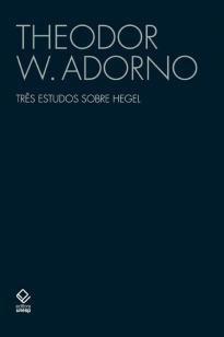 Livro - Três estudos sobre Hegel -