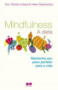 Livro - Mindfulness: A dieta - A dieta