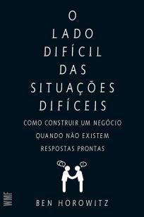 Livro - O lado difícil das situações difíceis -