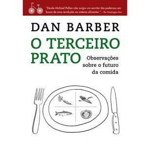 Livro - O terceiro prato - Notas de campo sobre o futuro da comida