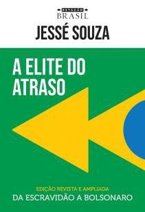 Livro - A elite do atraso -
