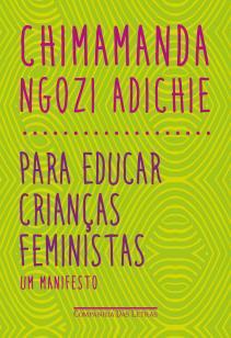 Livro - Para educar crianças feministas -