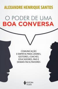 Livro - Poder de uma boa conversa -