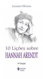 Livro - 10 lições sobre Hannah Arendt -