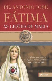 Livro - Fátima, as lições de Maria -