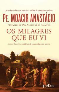 Livro - Os milagres que eu vi -