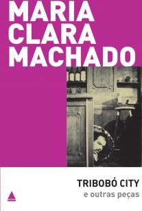 Livro - Tribobó City e outras peças -