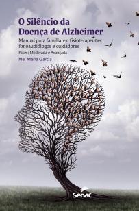 Livro - O silêncio da doença de Alzheimer -