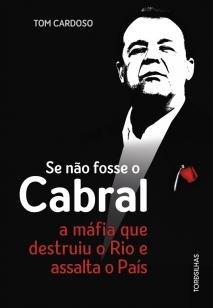 Livro - Se não fosse o Cabral -