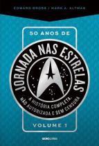 50 Anos De Jornada Nas Estrelas - Livro 1 - Globo - 952637