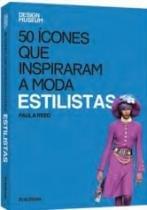 50 Icones Que Inspiraram A Moda Estilistas - Publifolha - 952710