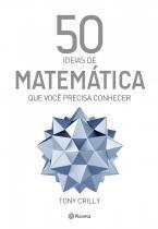 50 ideias de matemática que você precisa conhecer -