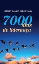 7000 Dias de Liderança - Editora labrador