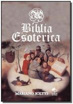 A biblia esoterica - Autor independente
