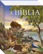 A bíblia ilustrada da Família - Todolivro