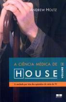A ciência médica de House (Vol. 2) -