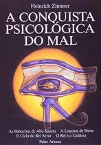 A Conquista Psicologica do Mal - Palas athena-