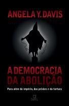 A democracia da abolição -