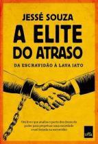 A Elite do Atraso - Leya casa da palavra