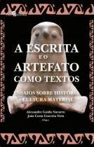 A escrita e o artefato como textos - Paco editorial