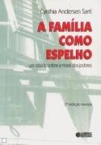 A família como espelho - um estudo sobre a moral dos pobres