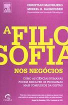A Filosofia nos Negocios - Elsevier/alta books