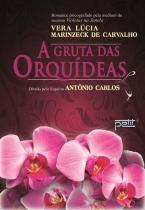 A Gruta das Orquideas - Petit editora